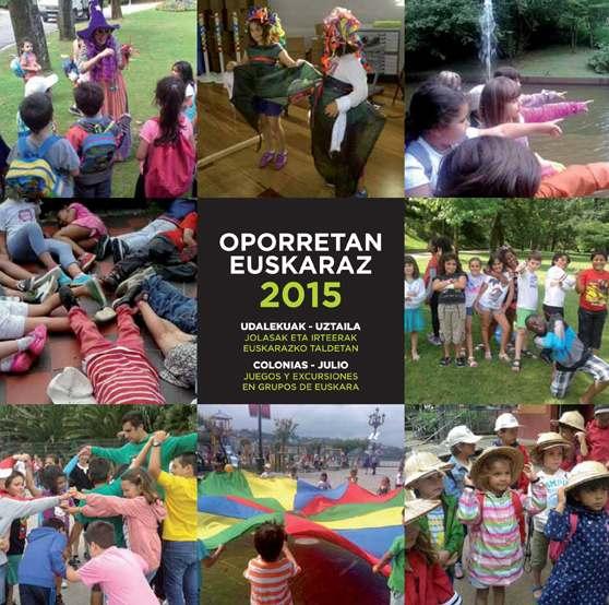 Oporretan euskaraz 2015. Foto: donostiaeuskaraz.eus