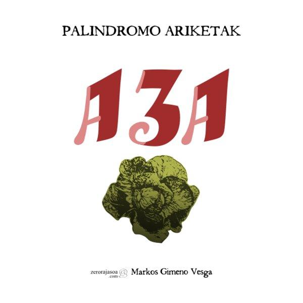 """Portada del libro libro """"131 AZA. Palidromo ariketak"""" Fuente: www.verkami.com"""