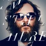 'I´m Still Here' Jaoquin Phoenix rompe su éxilio cinematográfico