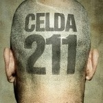 Hollywood prepara un remake de 'Celda 211'