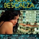 'Valeria Descalza' de Ernesto del Río, llega a las pantallas