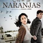 'Miel de Naranjas' competirá en el Festival de Málaga