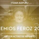 Itziar Aizpuru, la sorpresa de 'LOREAK' en los Premios FEROZ