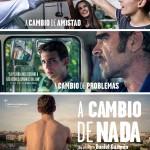 'A cambio de Nada' y otros 10 estrenos más