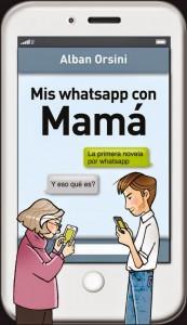 LIBRO.Mis whatsapp con Mamá