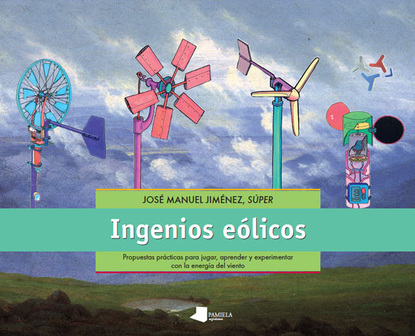 LIBRO.Ingenios eólicos