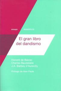 LIBRO.el gran libro del dandismo