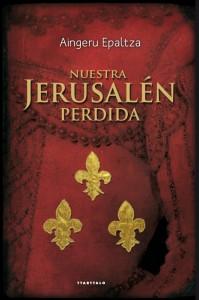 LIBRO Nuestra Jerusalén perdida