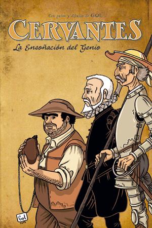 COMIC Cervantes la ensoñación del genio
