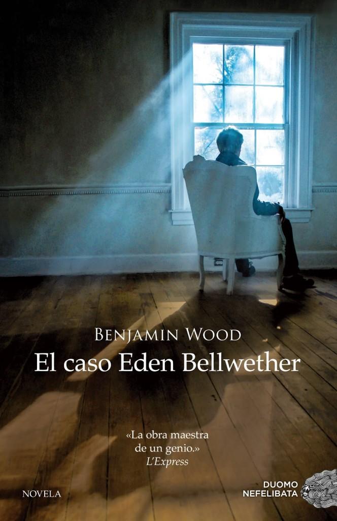 LIBRO El caso de Eden Bellwether