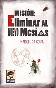 LIBRO Misión eliminar al nuevo Mesias