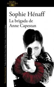 LIBRO La brigada de Anne Capestan