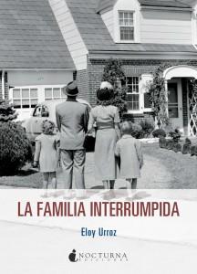 LIBRO La familia interrumpida