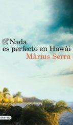 libro-nada-es-perfecto-en-hawai