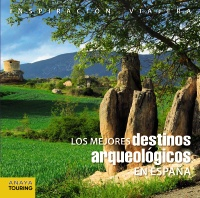 Los mejores destinos arqueológicos en España