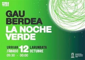 Noche Verde 2013 en Gasteiz.