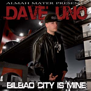 Portada del disco de Dave Uno 'Bilbao city is mine'